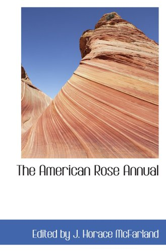9780554426853: The American Rose Annual