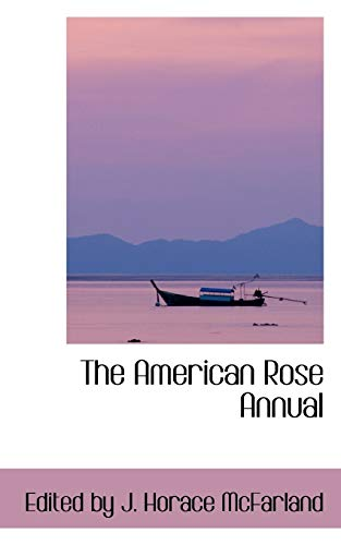 9780554426877: The American Rose Annual