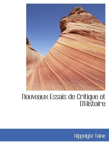 9780554430737: Nouveaux Essais de Critique et D'Histoire