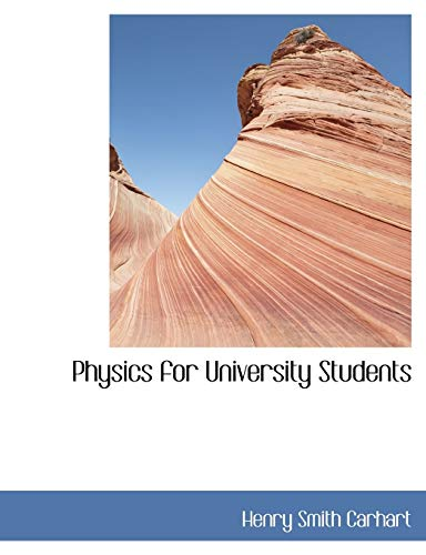 9780554440989: Physics for University Students (Large Print Edition)