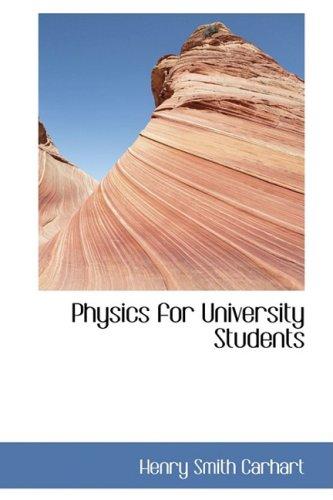 9780554441016: Physics for University Students