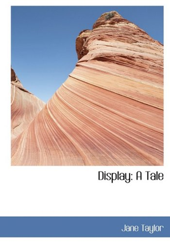 9780554441337: Display: A Tale (Large Print Edition)