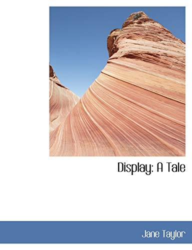 9780554441344: Display: A Tale (Large Print Edition)