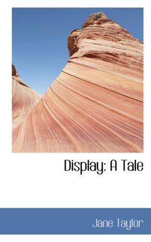 9780554441405: Display: A Tale