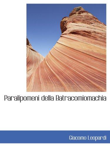 9780554442600: Paralipomeni della Batracomiomachia