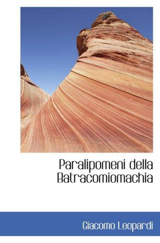 9780554442679: Paralipomeni della Batracomiomachia