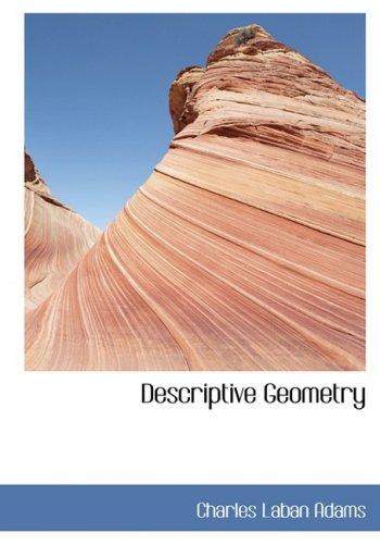9780554446448: Descriptive Geometry (Large Print Edition)