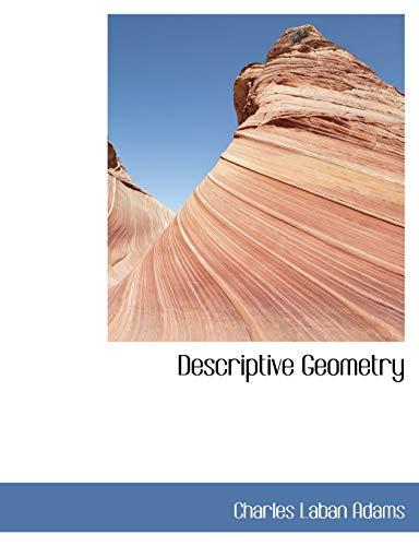 9780554446455: Descriptive Geometry (Large Print Edition)