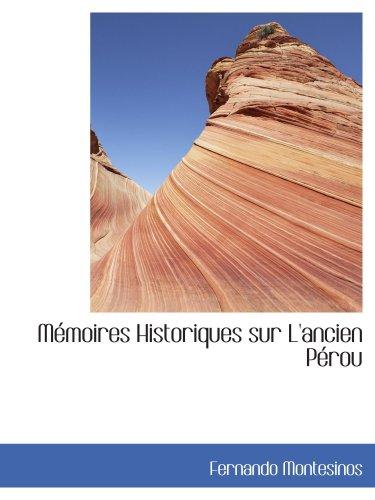9780554447964: Mémoires Historiques sur L'ancien Pérou