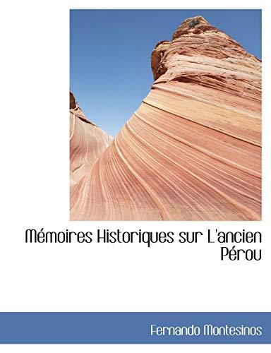 9780554448022: Memoires Historiques Sur L'ancien Perou