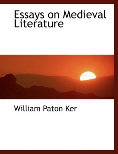 9780554456003: Essays on Medieval Literature (Large Print Edition)