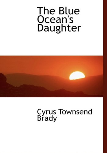 9780554456256: The Blue Ocean's Daughter