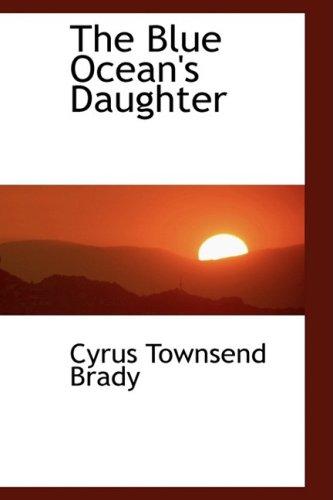 9780554456317: The Blue Ocean's Daughter