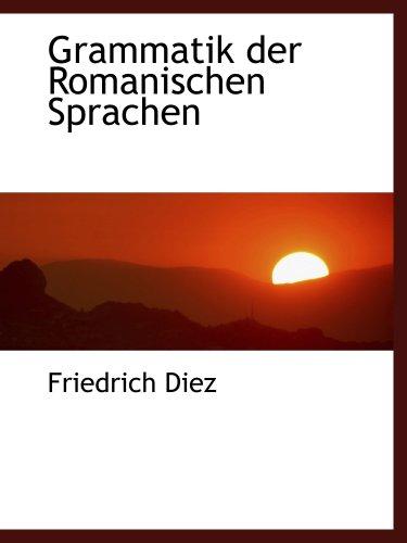 9780554459936: Grammatik der Romanischen Sprachen