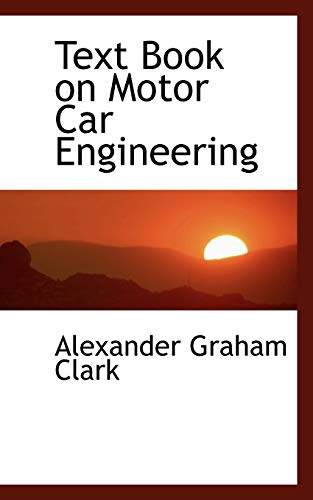 9780554460413: Text Book on Motor Car Engineering