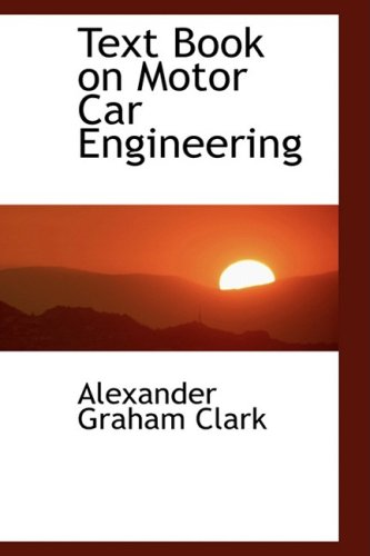 9780554460437: Text Book on Motor Car Engineering