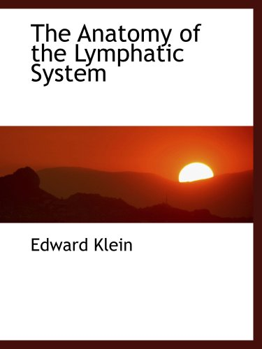 9780554462141: The Anatomy of the Lymphatic System