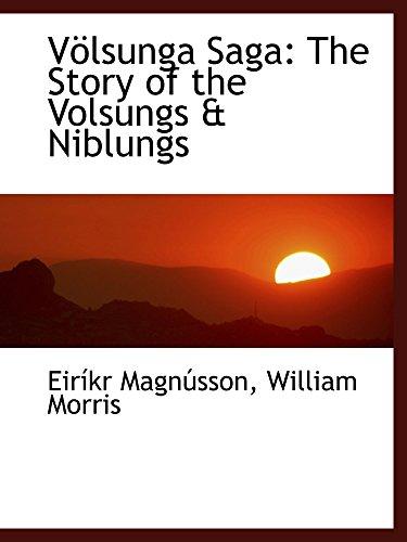 9780554464022: Völsunga Saga: The Story of the Volsungs & Niblungs