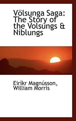 9780554464138: Volsunga Saga:: The Story of the Volsungs & Niblungs