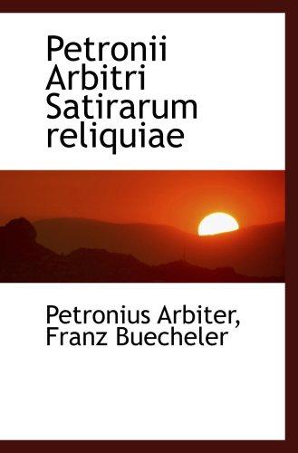 9780554465654: Petronii Arbitri Satirarum reliquiae