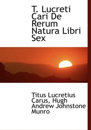 9780554466804: T. Lucreti Cari De Rerum Natura Libri Sex (Large Print Edition)
