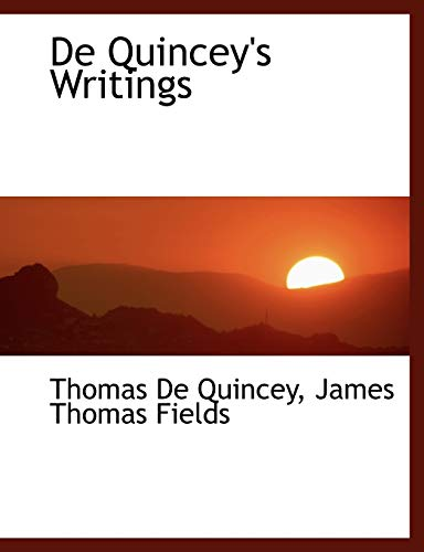 9780554469461: De Quincey's Writings (Large Print Edition)