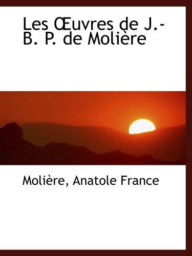 9780554470078: Les uvres de J.-B. P. de Moli�re