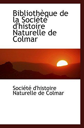 9780554475035: Bibliothèque de la Société d'histoire Naturelle de Colmar