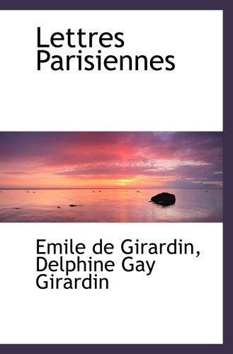 9780554475509: Lettres Parisiennes