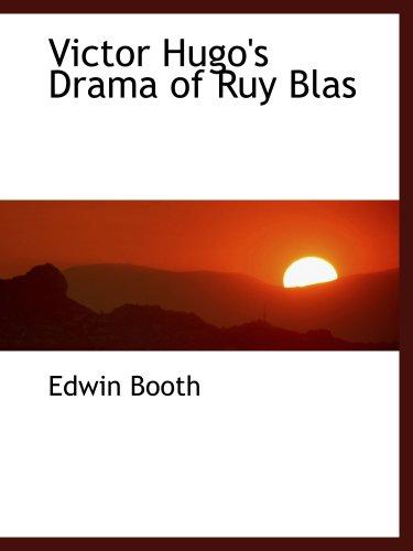 9780554477213: Victor Hugo's Drama of Ruy Blas