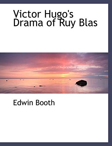 9780554477244: Victor Hugo's Drama of Ruy Blas