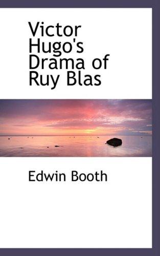 9780554477299: Victor Hugo's Drama of Ruy Blas