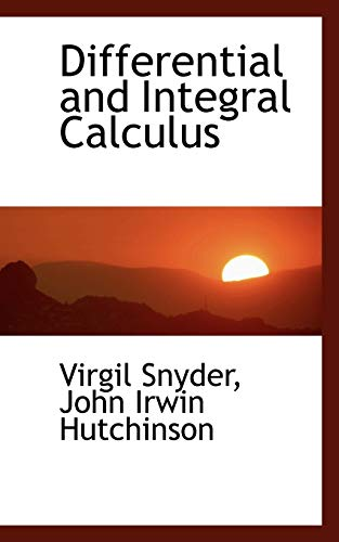 9780554478012: Differential and Integral Calculus