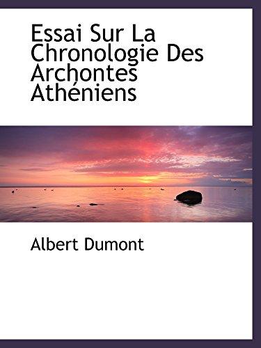 9780554481142: Essai Sur La Chronologie Des Archontes Athéniens