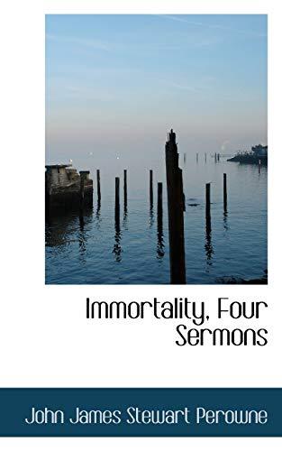 9780554498942: Immortality, Four Sermons