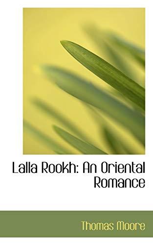 9780554522623: Lalla Rookh: An Oriental Romance