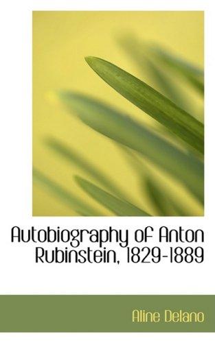 9780554523453: Autobiography of Anton Rubinstein, 1829-1889
