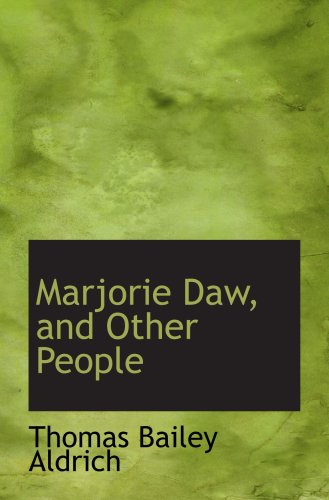 9780554536095: Marjorie Daw, and Other People