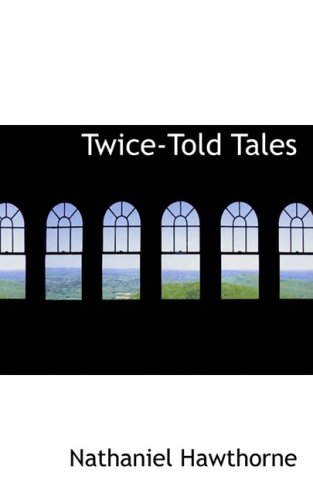 9780554537412: Twice-Told Tales