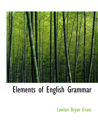 9780554538419: Elements of English Grammar