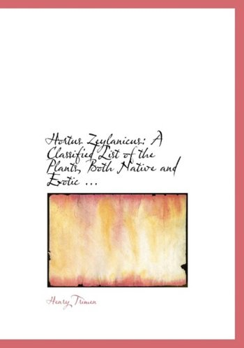 9780554538426: Hortus Zeylanicus: A Classified List of the Plants, Both Native and Exotic ... (Large Print Edition)