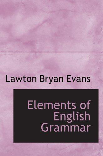 9780554538501: Elements of English Grammar