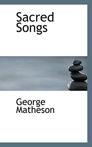 9780554540498: Sacred Songs
