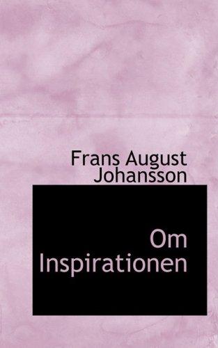 9780554540962: Om Inspirationen
