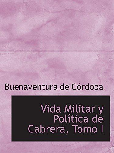 9780554545165: Vida Militar y Política de Cabrera, Tomo I