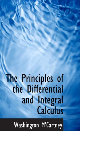9780554552071: The Principles of the Differential and Integral Calculus