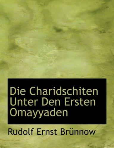 9780554552224: Die Charidschiten Unter Den Ersten Omayyaden
