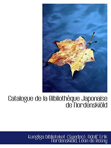9780554561134: Catalogue de la Bibliothèque Japonaise de Nordenskiöld (Catalan Edition)