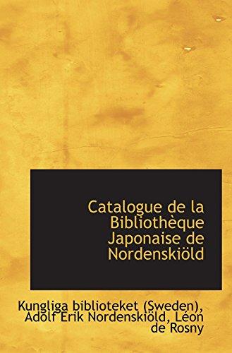 9780554561189: Catalogue de la Bibliothèque Japonaise de Nordenskiöld (Catalan Edition)