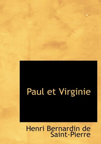 9780554562926: Paul et Virginie (Large Print Edition)